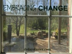 Embracing Change | drdayolanier.com
