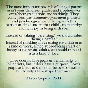 Quote of the Day - Alison Gopnik, Ph. D.