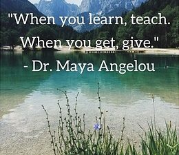 Dr. Maya Angelou Quote