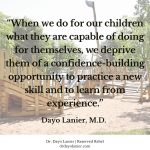 Kid Confidence Quote - Dayo Lanier, M.D.