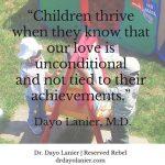 Unconditional Love Quote - Dayo Lanier, M.D.