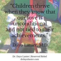 Unconditional Love Quote - Dayo Lanier, M.D.