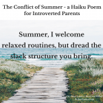 The Conflict of Summer-a Haiku Poem