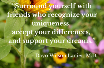 Surround Yourself with Support Quote-Dr. Dayo Lanier