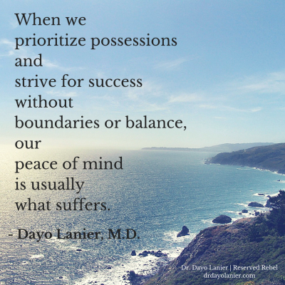 When We Prioritize Possessions Quote-Dr. Dayo Lanier