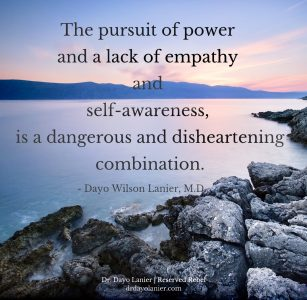 The Pursuit of Power Quote-Dr. Dayo Lanier