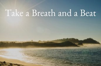 Take a Breath and a Beat