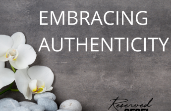 Embracing Authenticity Graphic